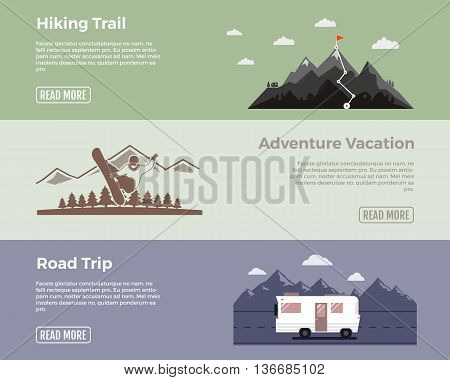 Camping vector flat banners set. Adventure hiking trail banner, extreme adventure vacation banner, road trip banner. With outdoors symbols - van, mointains, snowboard vector elements for web design.