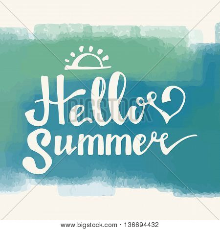 Hello Summer. Summer Season. Summer Wallpaper. Summer Time. Happy Summer. Summer Day. Summer Design. Summer Vector. Summer Text. Summer Lettering. Summer Art. Summer Watercolor. Summer Decoration.
