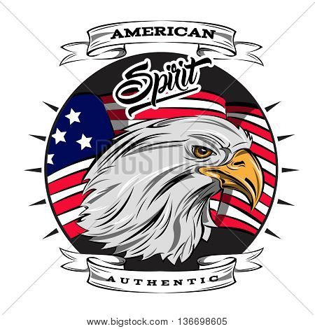 Authentic spirit of USA emblem with eagle head on american flag background inside round vector illustration