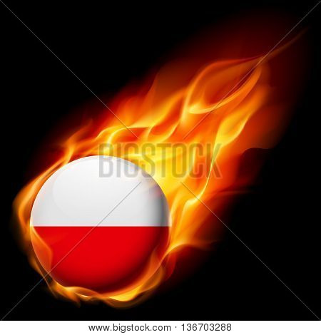 Flag of Poland as round glossy icon burning in flame