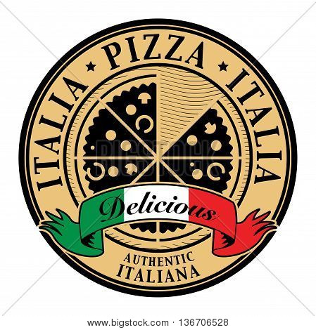 Stamp with text Italia Pizza - Delicious written inside, vector illustration