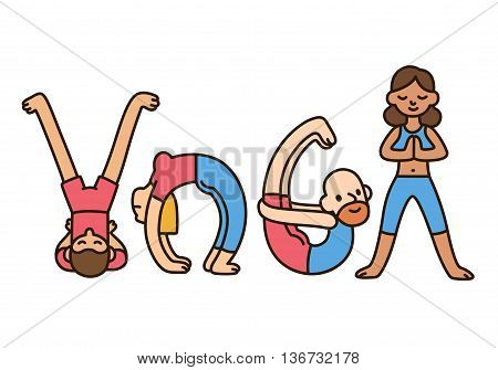 Funny yoga illustration. Diverse people in yoga poses making word Yoga with their bodies. Cute cartoon style.