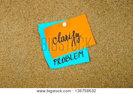Clarify Problem Written On Paper Notes