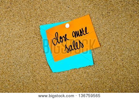 Close More Sales Written On Paper Notes