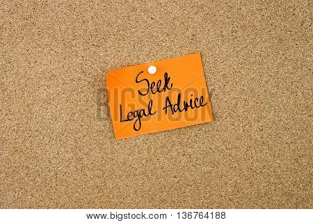 Seek Legal Advice Written On Orange Paper Note