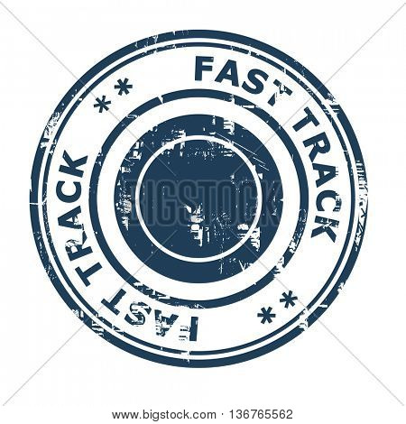 Fast track business concept rubber stamp isolated on a white background.