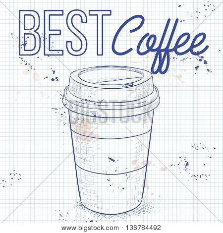 Coffee to go on a notebook page. Vector illustration, EPS 10.