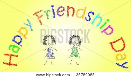 Design in pencil with two sketchy colored girls on bright yellow background. Vector art for card to celebrate the friendship day with colorful stylish wish. Hand-drown illustration.