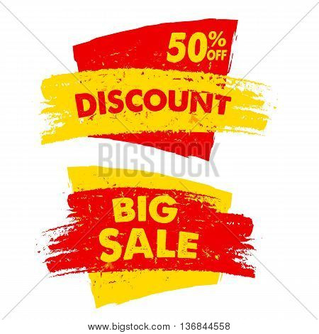 50 percent off discount and big sale text banners two yellow red grunge drawn labels business commerce shopping concept
