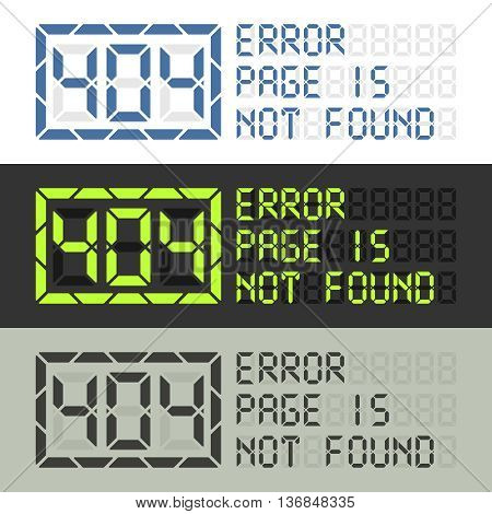 Error 404 message. Page in not found sign in three styles. Ready to use for web site.