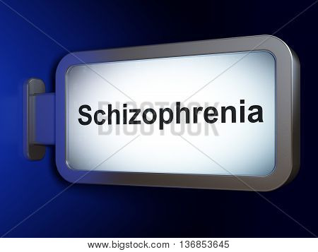 Healthcare concept: Schizophrenia on advertising billboard background, 3D rendering