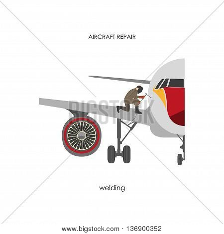 Repair and maintenance aircraft. Welder repairing aircraft trim. Vector illustration