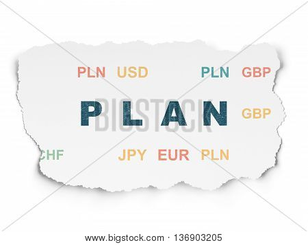 Finance concept: Painted blue text Plan on Torn Paper background with  Currency