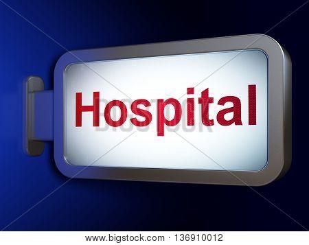 Medicine concept: Hospital on advertising billboard background, 3D rendering