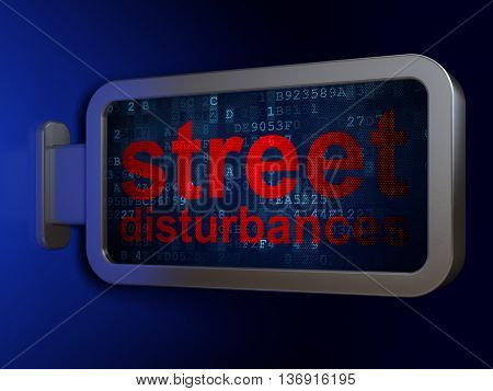 Political concept: Street Disturbances on advertising billboard background, 3D rendering