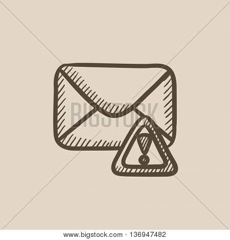 Envelope mail with warning signal vector sketch icon isolated on background. Hand drawn Envelope mail with warning signal icon. Envelope mail sketch icon for infographic, website or app.