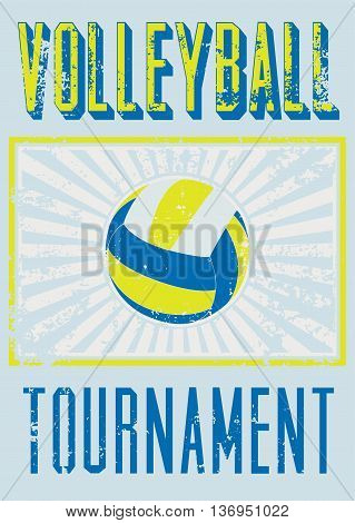 Volleyball typographical vintage grunge style poster. Retro vector illustration.