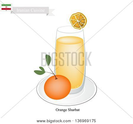 Iranian Cuisine Orange Sharbat or Traditional Drink Made From Orange and Aromatic Syrup. One of The Most Popular Drink in Iran.