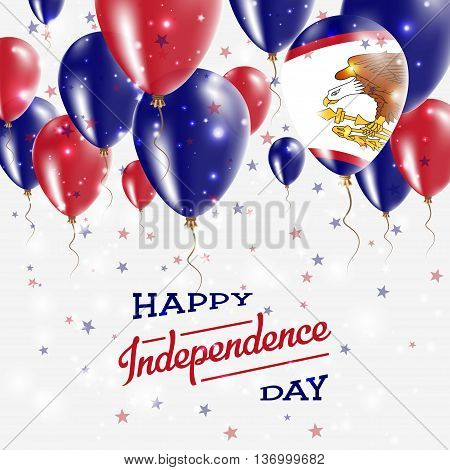 American Samoa Vector Patriotic Poster. Independence Day Placard With Bright Colorful Balloons Of Co