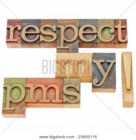Respect My Pms Warning