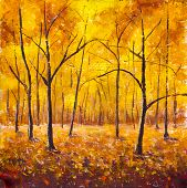 Autumn In The Forest - Original Painting. Forest Trees In The Autumn Foliage. Golden Yellow Orange B poster