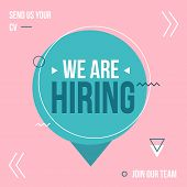 We Are Hiring Poster Design Concept With Pink And Blue Colors. Business Hiring And Recruiting Templa poster