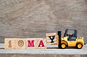 Toy Forklift Hold Block Y To Complete Word 10 May On Wood Background (concept For Calendar Date For  poster