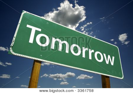 Tomorrow Road Sign