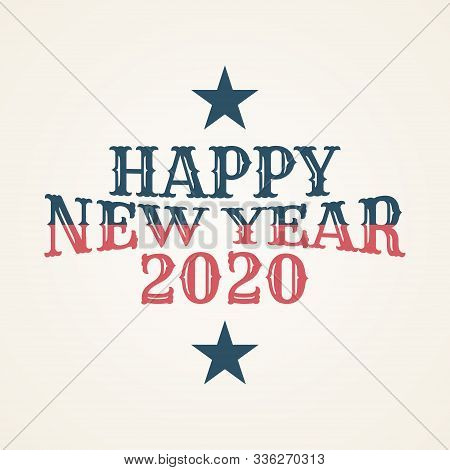 poster of 2020 Colorful Text Isolated On Black Background, New Year 2020, 2020 Text For Calendar New Years, Ha