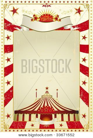 Used poster circus. A new circus vintage background with a big top for a poster. Writing your message !