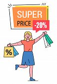 Super Price Vector, Banner With Text And Discount Percentage. Happy Shopper With Bought Items From S poster