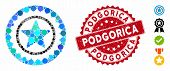 Mosaic Star Medal Seal Icon And Grunge Stamp Seal With Podgorica Text. Mosaic Vector Is Formed With  poster