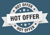 Hot Offer Ribbon. Hot Offer Round White Sign. Hot Offer poster