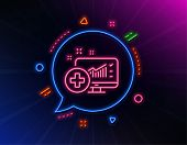 Medical Analytics Line Icon. Neon Laser Lights. Hospital Statistics Sign. Glow Laser Speech Bubble.  poster