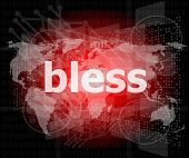 foto of blessed  - bless text on digital touch screen  - JPG