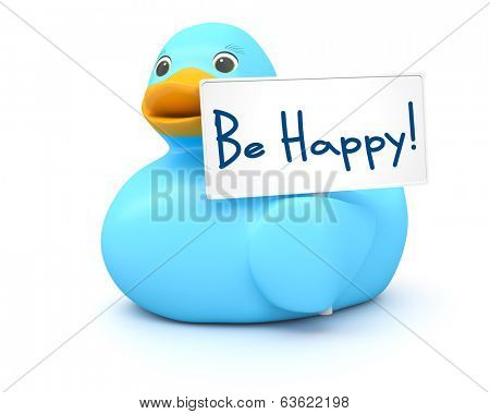 An image of a sweet blue ducky with be happy sign