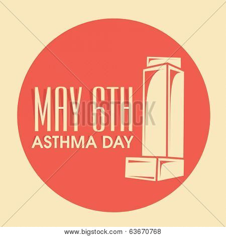 World Asthma Day concept with illustration of inhaler and stylish text 6th May on orange and yellow background.