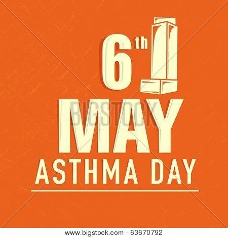 World Asthma Day background with stylish text 6th May and Inhaler on orange background.