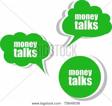 Money Talks. Set Of Stickers, Labels, Tags. Business Banners