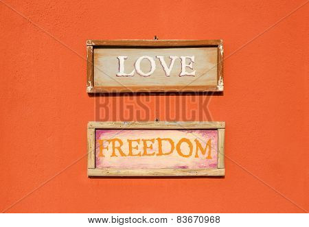 Inscription Love And Freedom