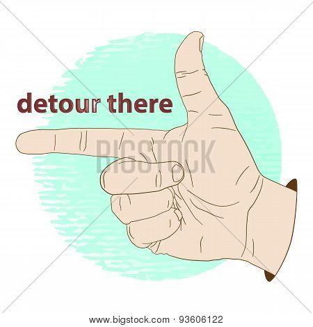 Forefinger hand index finger detour pointer.