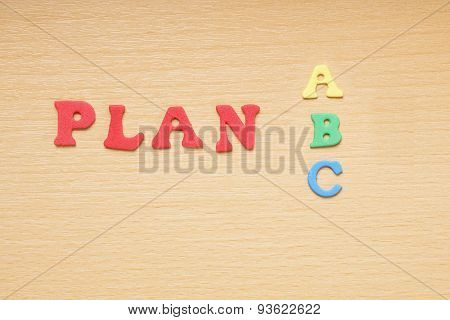 plan a or b or c