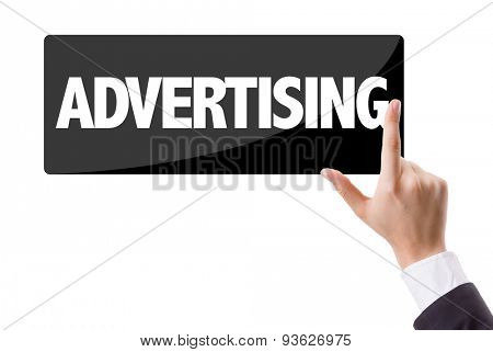 Businessman pressing button with the text: Advertising