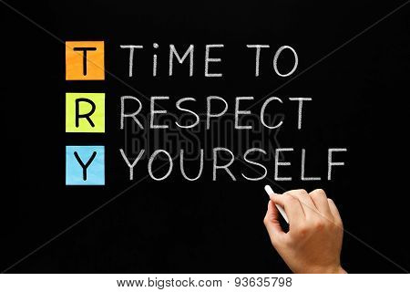 Try - Time To Respect Yourself