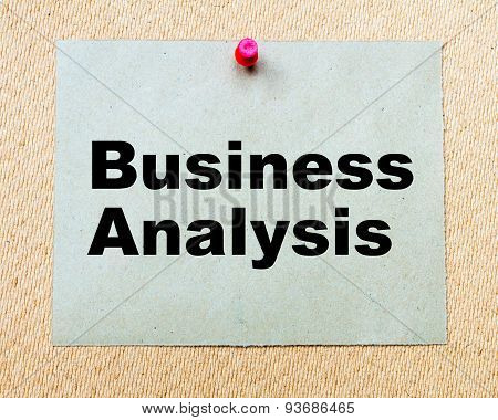 Business Analysis Written On Paper Note