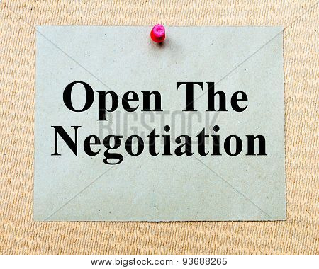 Open The Negotiation Written On Paper Note