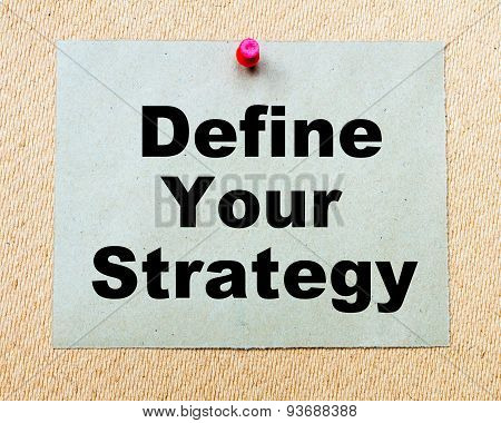 Define Your Strategy  Written On Paper Note