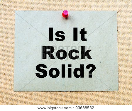 Is It Rock Solid?  Written On Paper Note