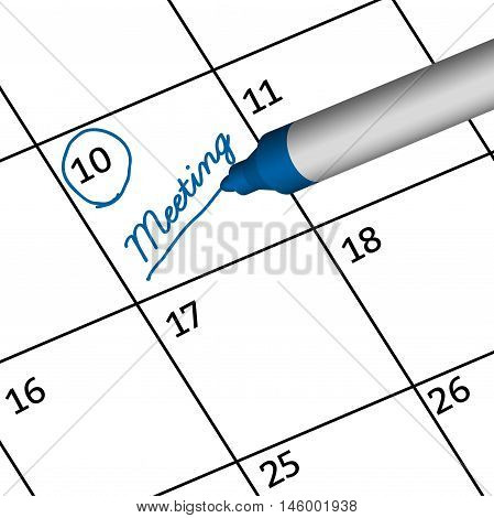 Pen Mark writing meeting on calendar. Reminder monthly schedule.illustration business concept. vector