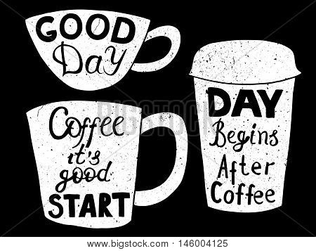 "Vector Coffee set. Plastic and paper coffee and tea cups. Coffee to go. Take away. ""Good Day"" and ""Day begins after coffee"", ""Coffee it's good start"" lettering. Hand drawn elements on chalk board."